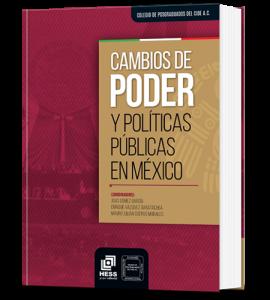 Cambios de poder y políticas públicas en México