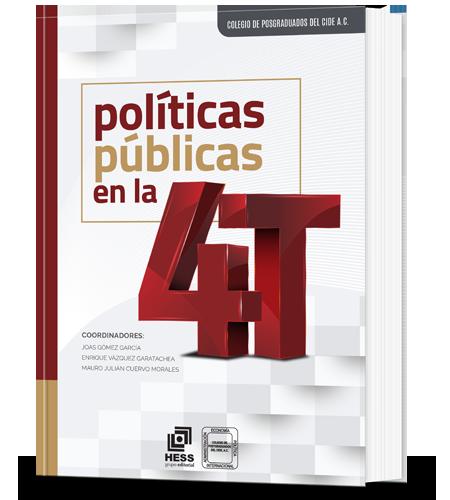 Políticas públicas en la 4T